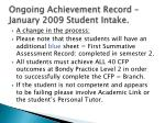 ongoing achievement record january 2009 student intake