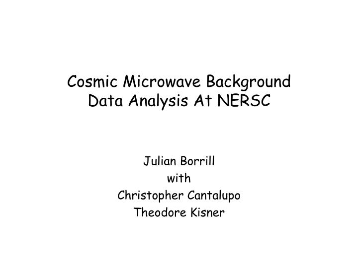 cosmic microwave background data analysis at nersc n.