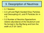 3 descpription of neutrinos