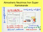 atmosheric neutrinos fron super kamiokande