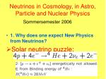 neutrinos in cosmology in astro particle and nuclear physics