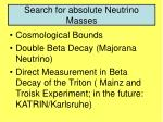 search for absolute neutrino masses