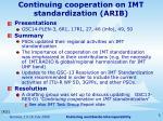 continuing cooperation on imt standardization arib