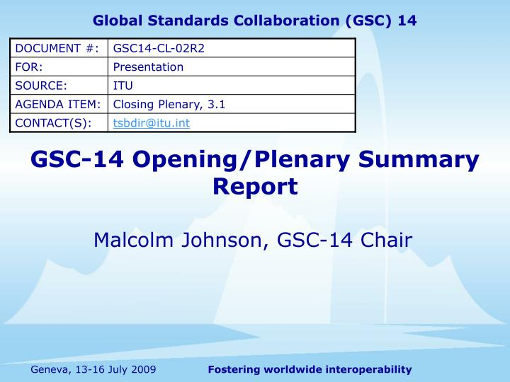 gsc 14 opening plenary summary report n.