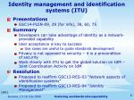 identity management and identification systems itu