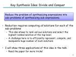 key synthesis idea divide and conquer