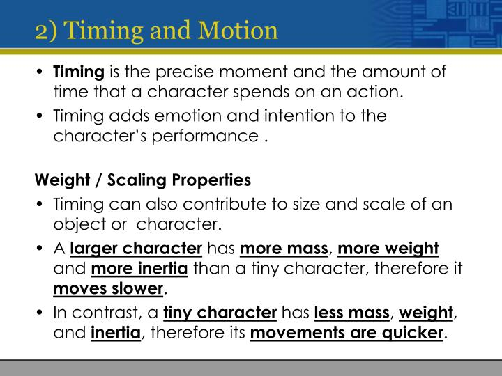 2) Timing and Motion