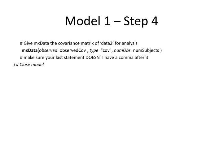Model 1 – Step 4