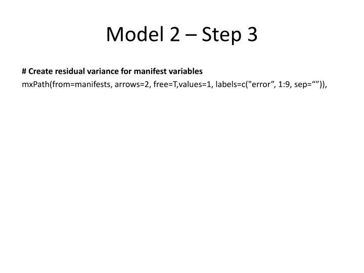 Model 2 – Step 3