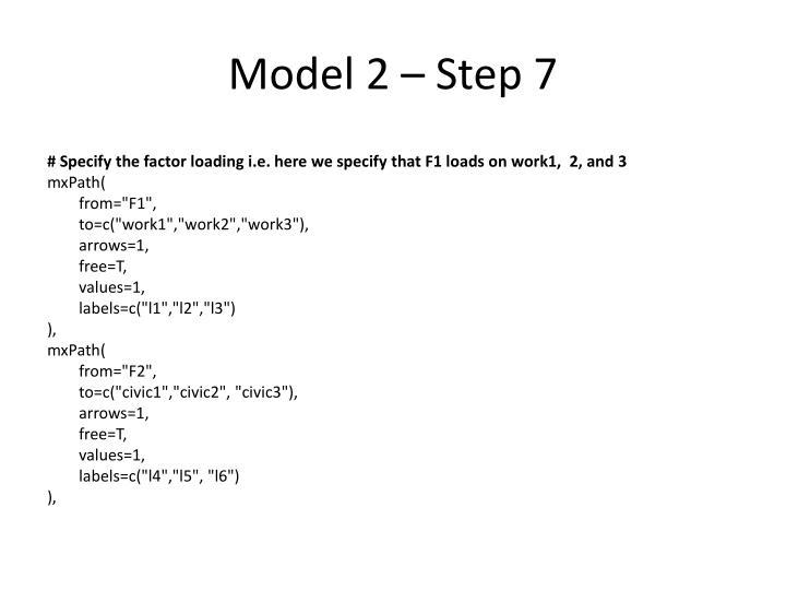 Model 2 – Step 7