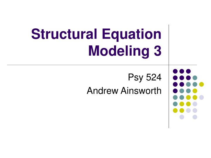 structural equation modeling 3 n.