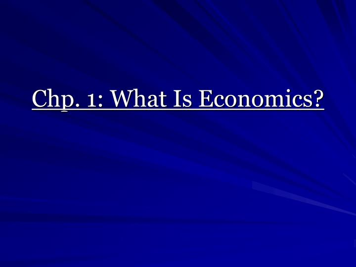 chp 1 what is economics n.