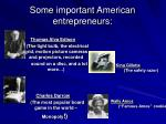 some important american entrepreneurs