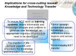 implications for cross cutting issues knowledge and technology transfer
