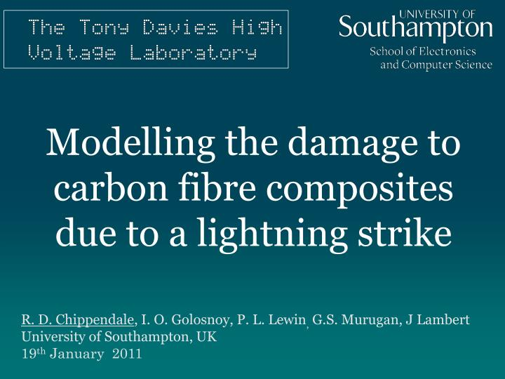 modelling the damage to carbon fibre composites due to a lightning strike n.