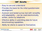 cmt benefits