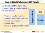 step 2 client preferences cmt results