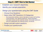 step 2 cmt how to get started