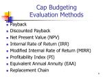 cap budgeting evaluation methods