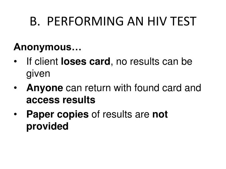 B.  PERFORMING AN HIV TEST