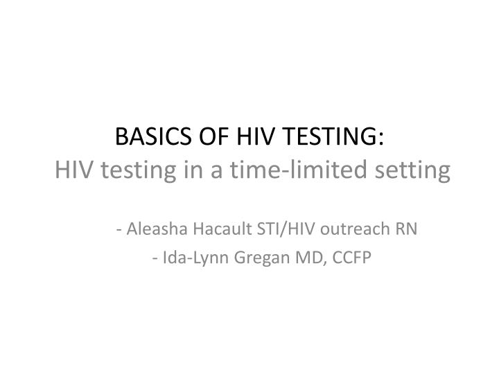 basics of hiv testing hiv testing in a time limited setting n.