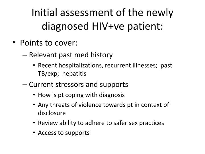 Initial assessment of the newly diagnosed HIV+ve patient: