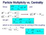 particle multiplicity vs centrality