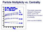 particle multiplicity vs centrality1