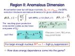 region ii anomalous dimension