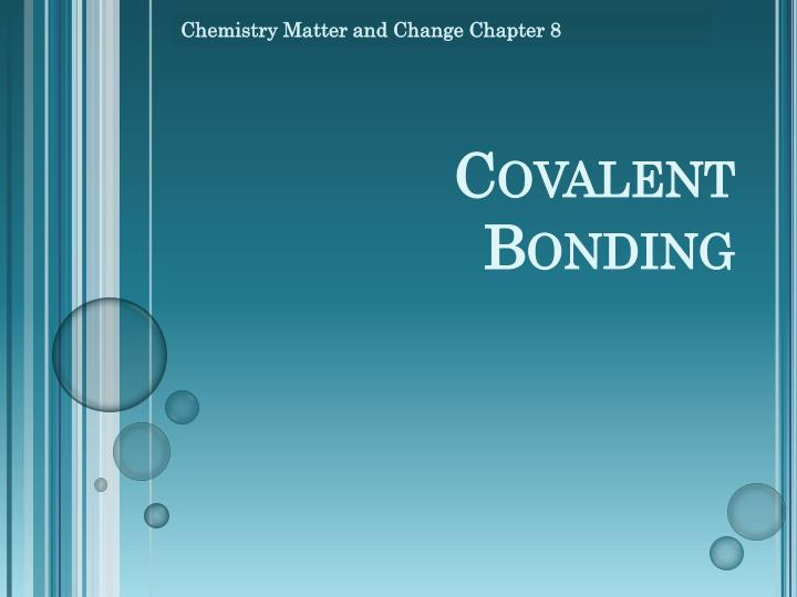 chemistry matter and change chapter 8 n.