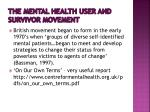 the mental health user and survivor movement