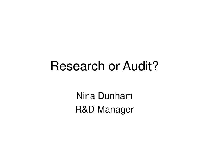 research or audit n.