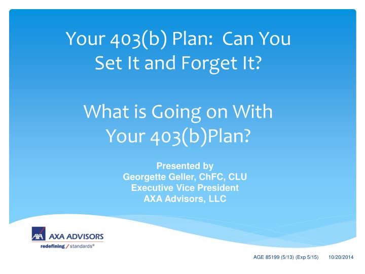 your 403 b plan can you set it and forget it what is going on with your 403 b plan n.