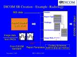 dicom sr creation example radiology