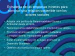 estrategia de las empresas mineras para construir una relaci n sostenible con los actores sociales