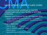 licencia social y reporte a cuatro niveles