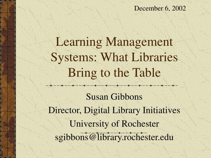 learning management systems what libraries bring to the table n.