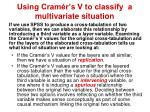 using cram r s v to classify a multivariate situation