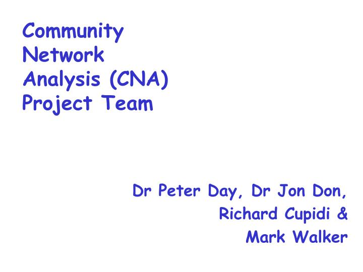 community network analysis cna project team n.