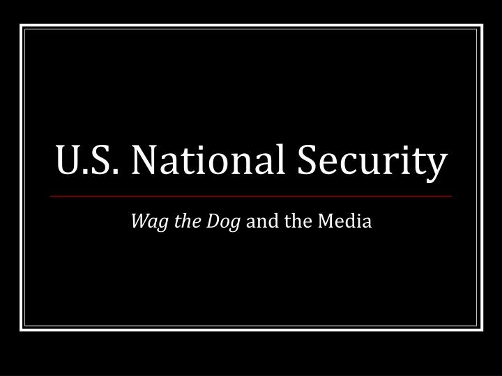 u s national security n.