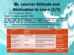 8b learner attitude and motivation to learn 2 3