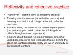 reflexivity and reflective practice