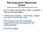 park acquisition opportunity grants