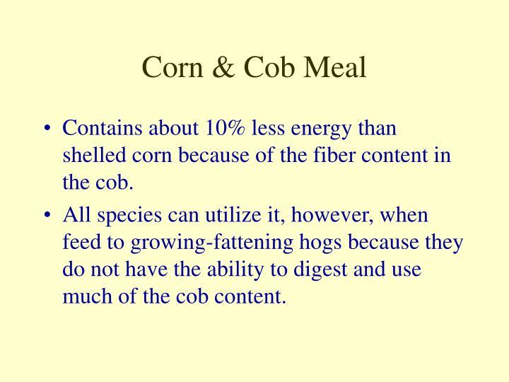 Corn & Cob Meal