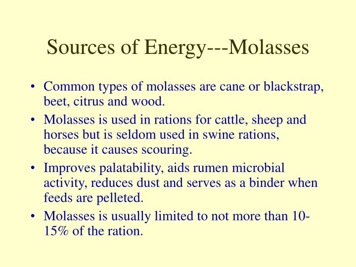 Sources of Energy---Molasses