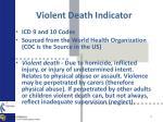 violent death indicator