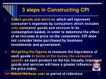 3 steps in constructing cpi