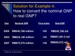 solution for example 4 how to convert the nominal gnp to real gnp
