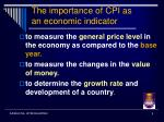 the importance of cpi as an economic indicator