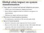 global crisis impact on system transformation
